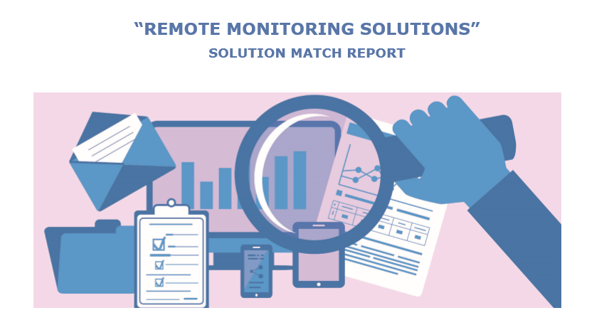 Interested in remote monitoring solutions? This first eHealth HUB Solution Match Report is for you!