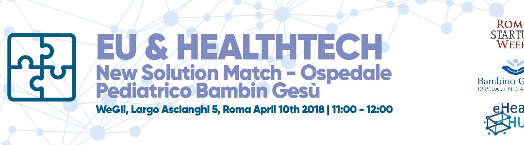 Open Innovation and eHealth for better healthcare: on 10 April eHealth HUB lands at the Rome Startup Week