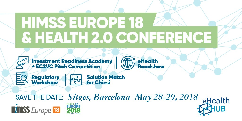 eHealth HUB EC2VC Pitch Competition & other opportunities back at HIMSS Europe18: check deadlines and apply!